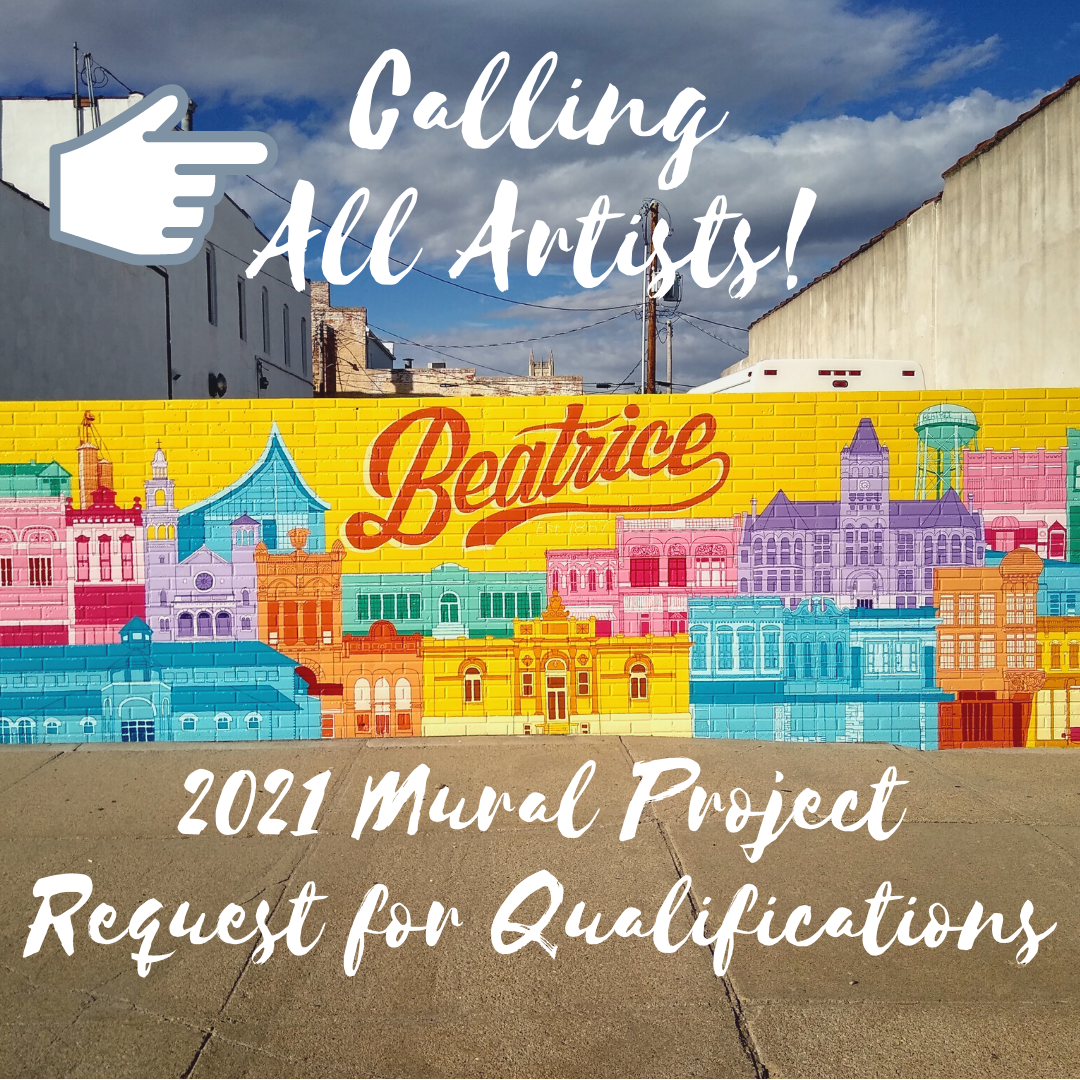 Calling Artists for 2021 Beatrice Mural Project!